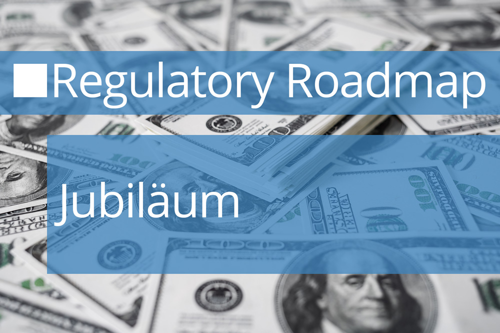 Regulatory Roadmap Jubiläum